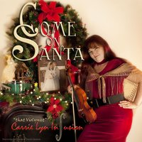 Come On Santa — Carrie Lyn Infusion