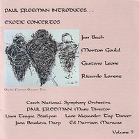 Paul Freeman Introduces Exotic Concertos — Paul Freeman