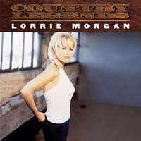 Country Legends — Lorrie Morgan
