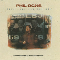 There But For Fortune — Phil Ochs