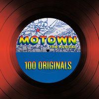 Motown The Musical – 100 Originals — сборник