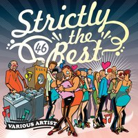 Strictly The Best Vol. 46 — сборник