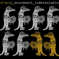 Mouvement inébranable — D'Arcy