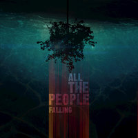 Falling — All The People