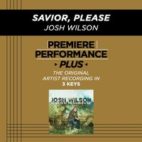 Premiere Performance Plus: Savior Please — Josh Wilson