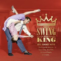 When Swing Was King — Denver & The Mile High Orchestra
