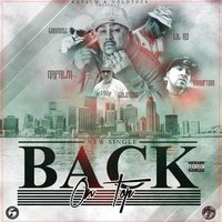 Back On Top — Napalm, Lil Ro, Erruption, Grammz, Napalm feat. Goldtoes, Grammz, Lil Ro, Erruption