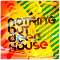 Nothing but Deep House — сборник