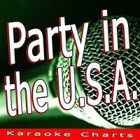 Party in the U.S.A. — Karaoke Charts