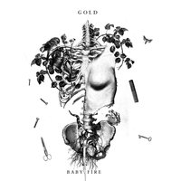 Gold — Baby Fire