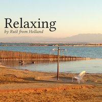 Relaxing — Rust from Holland