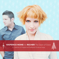 The Dawn Of Grace — Sixpence None The Richer