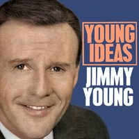 Young Ideas — Jimmy Young