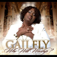 Who Will Worship — Gail Fly