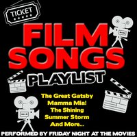 Film Songs Playlist — Friday Night at the Movies