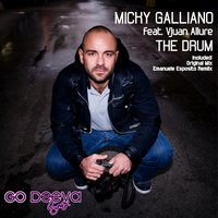 The Drum — Micky Galliano, Vjuan Allure