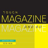 Touch And Go: Anthology 02.78 - 06.81 — Magazine