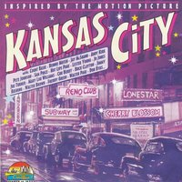 "Inspired By The Motion Picture ""Kansas City"" — сборник"