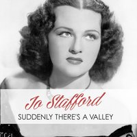 Suddenly There's a Valley — Джордж Гершвин, Jo Stafford