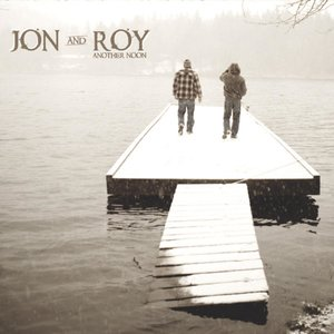 Jon and Roy - Another Noon