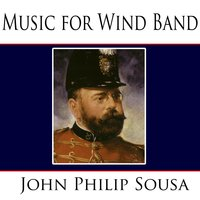 Music for Wind Band — John Philip Sousa