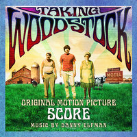 Taking Woodstock — Danny Elfman, The Band