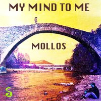 My Mind to Me — Mollos