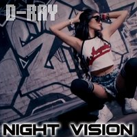 Night Vision — D-Ray