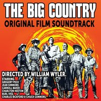The Big Country — Jerome Moross, The Hollywood Studio Symphony Orchestra, Jerome Moross and The Hollywood Studio Symphony Orchestra