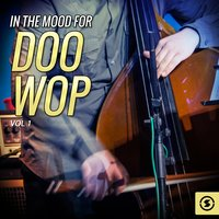 In The Mood For Doo Wop, Vol. 1 — сборник