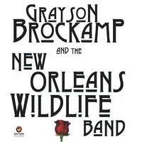 Grayson Brockamp and the New Orleans Wildlife Band — Grayson Brockamp and the New Orleans Wildlife Band