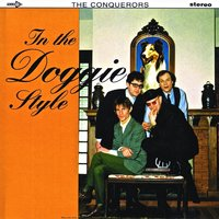 In the Doggie Style E.P. — The Conquerors