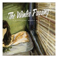 A Different Space of Mind — The Winter Passing