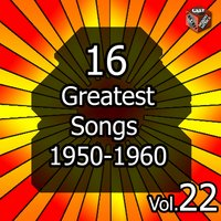 16 Greatest Songs 1950-1960, Vol. 22 — Фредерик Лоу
