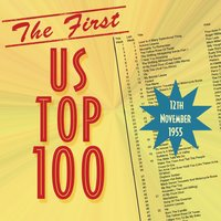 The First Us Top 100 November 12th 1955 — сборник
