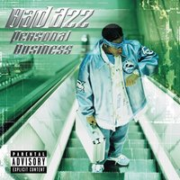 Personal Business — Bad Azz