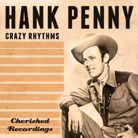 Crazy Rhythms — Hank Penny