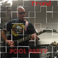 Pool Party — Trond