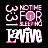 No Time For Sleeping — LaVive