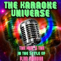 Time What Is Time [In the Style of Blind Guardian] — The Karaoke Universe