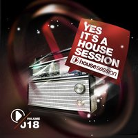 Yes, It's A Housesession, Vol. 18 — сборник