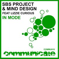 Sbs Project & Mind Design Feat Lizzie Curious - In Mode — Sbs Project & Mind Design Featuring Lizzie Curious