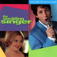 The Wedding Singer — The Wedding Singer Soundtrack