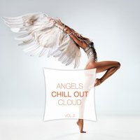Angels Chill out Cloud, Vol. 2 — сборник
