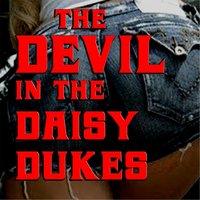 Devil in the Daisy Dukes (feat. G-Man) — Kountry Boi