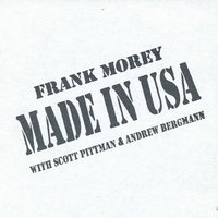 MADE IN USA — Frank Morey