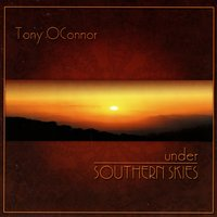 Under Southern Skies — Tony O'Connor
