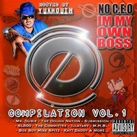 No C.E.O. I'm My Own Boss Compilation Vol. 1 — The Dough Nation