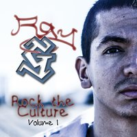 Rock the Culture, Vol. 1 — Ray G
