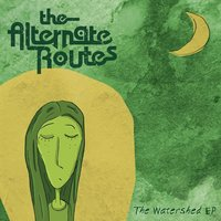 The Watershed - EP — The Alternate Routes